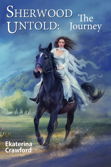 Sherwood Untold: The Journey (Volume 1)